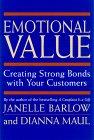 Valor Emocional, Creando lazos fuertes con sus clientes, por Janelle Barlow, Dianna Maul, Michael Edwardson