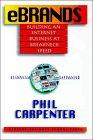 eMarcas (eBrands), Construyendo negocios de Internet a velocidad de rayo, por Phil Carpenter