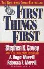 Primero lo Primero, Vivir, Amar, Aprender, Dejar un legado, por Stephen Covey, Roger Merrill, Rebecca Merrill