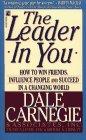 El Líder en Ti, Como ganar amigos, influenciar a la gente y tener éxito en un mundo cambiante, por Dale Carnegie