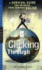 Haciendo Click, Guía de Supervivencia Para Llevar su Empresa a Internet, por Jonathan Ezor