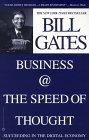 Negocios a la Velocidad del Pensamiento, Cómo tener éxito en la Economía Digital, por Bill Gates
