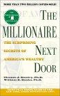 El Millonario de al lado, Los secretos sorprendentes de los ricos de América, por Thomas J. Stanley, William D. Danko