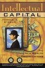 Capital Intelectual, La nueva riqueza de las organizaciones, por Thomas Stewart