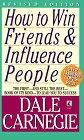 Como ganar amigos e influenciar a la gente, Un manual clásico acerca de las destrezas personales que todos tenemos, por Dale Carnegie, Arthur Pell