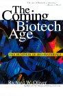 La era de la biotecnología, El negocio de los bio-materiales, por Richard W. Oliver