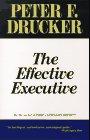 El ejecutivo efectivo, Trabajar duro no es suficiente, por Peter Drucker
