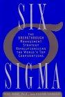Seis sigma, La avanzada estrategia de gerencia que está revolucionando las mejores corporaciones del mundo, por Mikel Harry, Richard Schroeder, Don Linsenmann