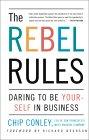 Los rebeldes mandan, , por Richard Branson, Chip Conley