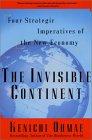 El continente invisible, Cuatro estrategias esenciales de la nueva economía, por Kenichi Ohmae