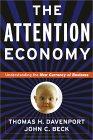 La economía de la atención, Entendiendo la nueva moneda de los negocios, por Thomas Davenport, John Beck