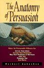 Anatom�a de la persuasi�n, C�mo lograr que los dem�s lleguen a pensar como usted, por Norbert Aubuchon