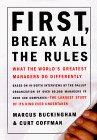 Primero, rompa todas las reglas, Lo que los mejores gerentes del mundo hacen diferente, por Marcus Buckingham, Curt Coffiman