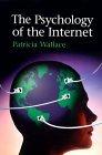 La psicología de Internet, , por Patricia M. Wallace