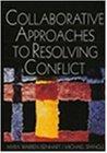 Resolución de conflictos en forma colaborativa, , por Myra Warren Isenhart, Michael Spangle