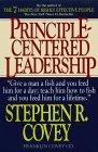 El liderazgo centrado en principios, , por Stephen Covey