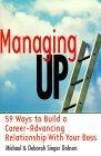 Gerenciando hacia arriba, 59 formas para crear una relación laboral productiva con su jefe, por Jack Welch, Rosanne Badowski, Roger Gittines