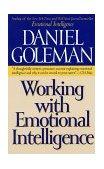La inteligencia emocional en la pr�ctica, , por Daniel Goleman