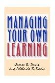 Gerencia de su propio aprendizaje, , por James R. Davis, Adelaide Davis