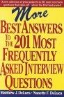 Más de las mejores respuestas..., ...a las preguntas más frecuentes en una entrevista de trabajo, por Matthew J. Deluca, Nanette F. DeLuca