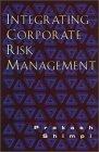 Integrando la gerencia de riesgo corporativo, , por Prakash Shimpi