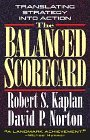 El Balanced Scorecard, Traduciendo la estrategia en acción, por Robert S. Kaplan, David Norton