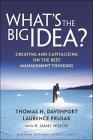 ¿Cuál es la gran idea?, Creando y capitalizando lo mejor del pensamiento gerencial, por Thomas Davenport, Laurence Prusak
