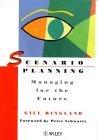 Planificaci�n de escenarios, Gerencia para el futuro, por Gill Ringland