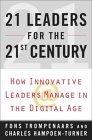 21 líderes para el siglo XXI, Cómo los líderes innovadores gerencian en la era digital, por Fons Trompenaars, Charles Hampden-Turner