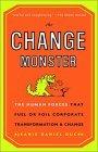 El monstruo del cambio, Las fuerzas humanas que estimulan o frustran las transformaciones corporativas, por Jeanie Daniel Duck