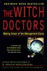 Los maestros hechiceros, Lo que dicen los gurús de la gerencia, por qué es importante y cómo darle sentido, por John Micklethwait, Adrian Wooldridge
