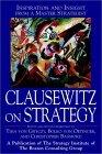La estrategia seg�n Clausewitz, Inspiraci�n y perspicacia de un maestro de la estrategia, por Tiha von Ghyczy, Christopher Bassford, Bolko von Oetinger