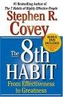 El octavo h�bito, De la efectividad a la grandeza, por Stephen Covey