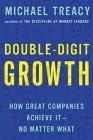 Crecimiento de doble dígito, Cómo lo logran las grandes compañías, por Michael Treacy