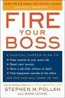 Despida a su jefe, Y contrátese usted mismo, por Stephen Pollan, Mark Levine