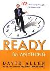 Preparado para cualquier cosa, 52 principios de productividad para el trabajo y la vida, por David Allen