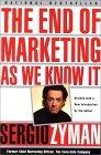 El fin del marketing tal y como lo conocemos, , por Sergio Zyman