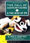 La caída de la Publicidad y el auge de las Relaciones Públicas, , por Al Ries, Laura Ries