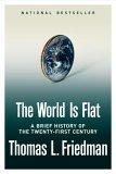 El mundo es plano, Una breve historia del siglo XXI, por Thomas L. Friedman