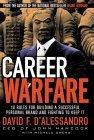La guerra profesional, Reglas para crear una marca personal exitosa y cómo luchar para conservarla, por David D