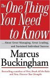 Lo único que debe saber, ...sobre buena gerencia, buen liderazgo y éxito individual sostenido, por Marcus Buckingham