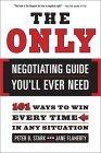 La única guía de negociación que usted necesita, 101 formas de ganar en cualquier situación, por Peter B. Stark, Jane Plaherty