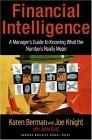Inteligencia financiera, Una guía para que el gerente sepa interpretar los números, por Karen Berman, Joe Knight, John Case