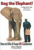 Embolsar al elefante, Cómo obtener y conservar grandes clientes, por Steven N. Kaplan