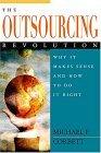 La revolución del Outsourcing, Por qué tiene sentido y cómo hacerlo bien, por Michael Corbett