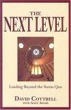 El próximo nivel, Liderar más allá del status quo, por David Cottrell