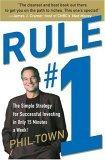 La regla #1, Una simple estrategia para invertir exitosamente en sólo 15 minutos a la semana, por Phil Town