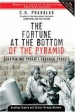 La riqueza en la base de la pirámide, Erradicando la pobreza mediante los ingresos, por C.K. Prahalad