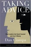 Seguir consejo, Cómo los líderes siguen buen consejo y lo usan sabiamente, por Dan Ciampa