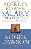 Secretos para negociar el salario, Consejos de un experto negociador, por Roger Dawson